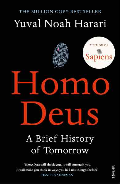 Homo Deus: A Brief History of Tomorrow, a book by Yuval Noah Harari